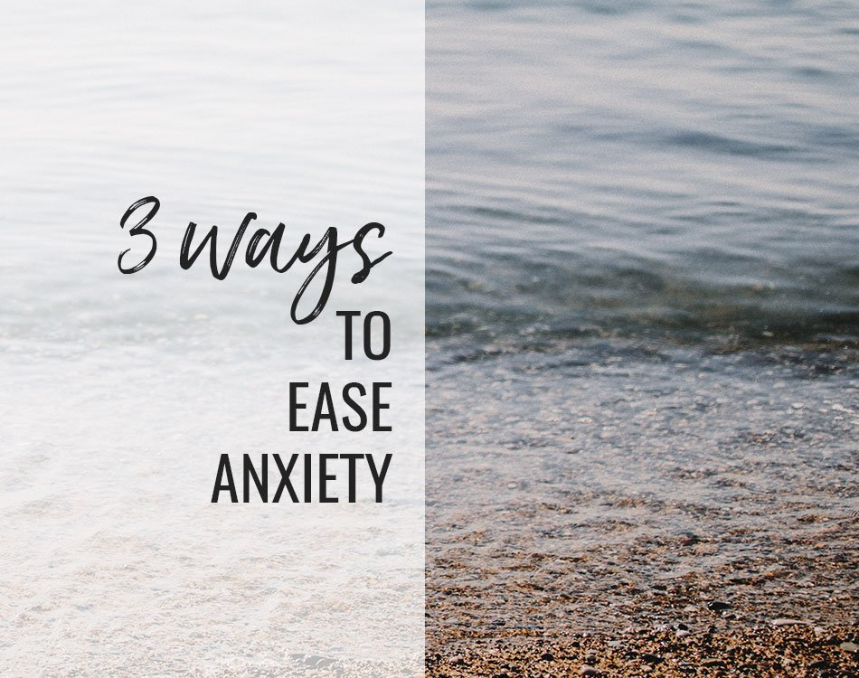 ease anxiety