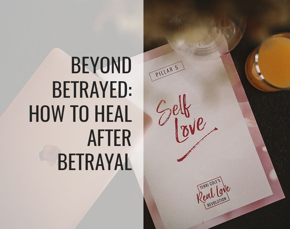 heal after betrayal