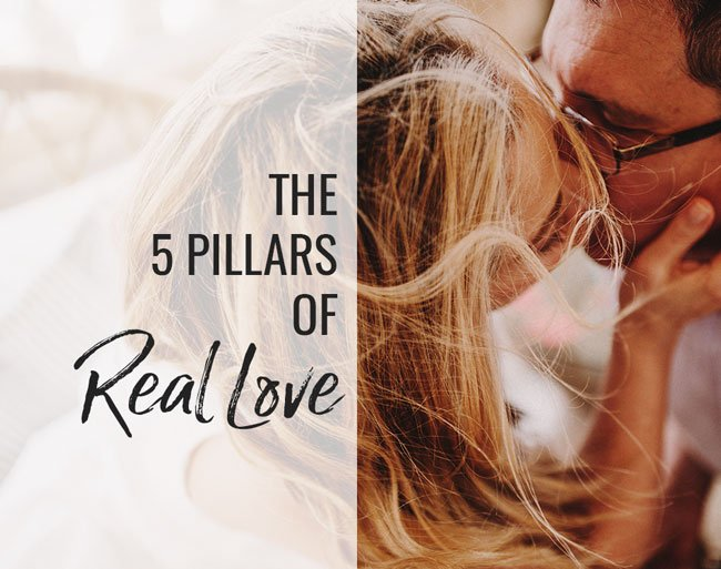 5 pillars of real love