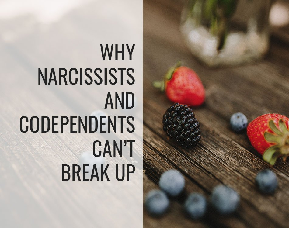 narcissist codependent break up