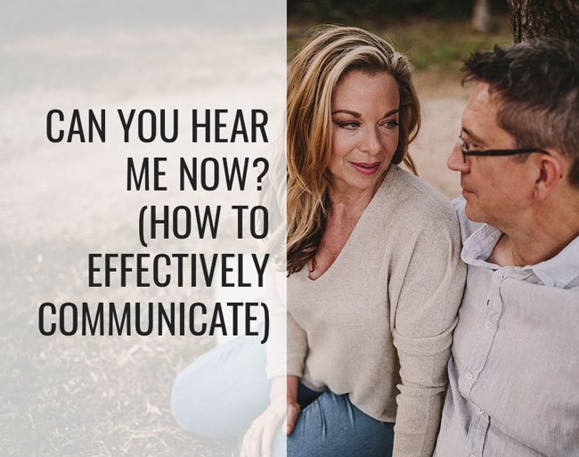 effectively communicate