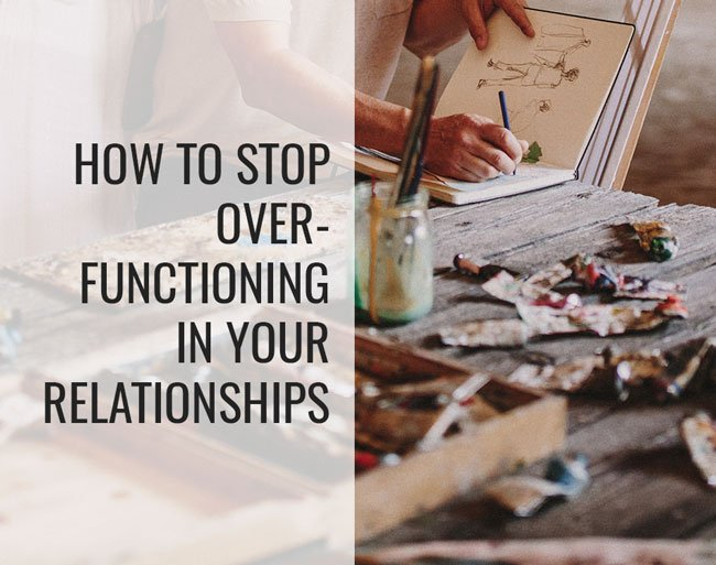 over functioning in relationships