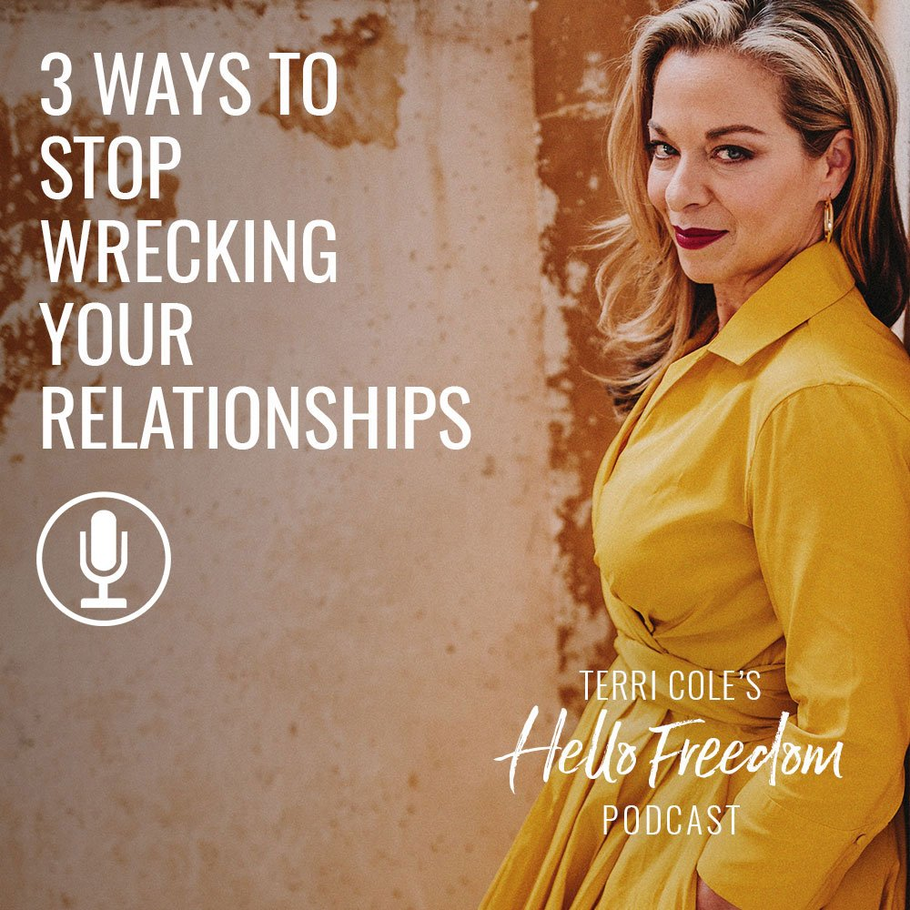 stop wrecking your relationships