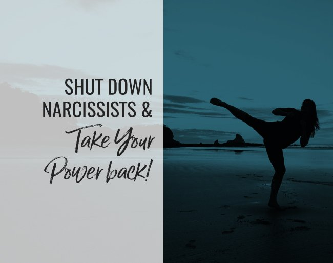 shut down narcissists