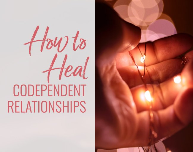 heak codependent relationships