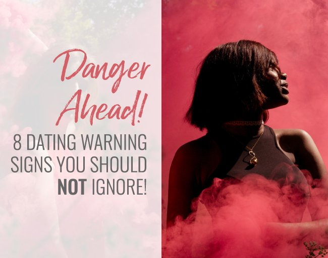 8 dating warning signs