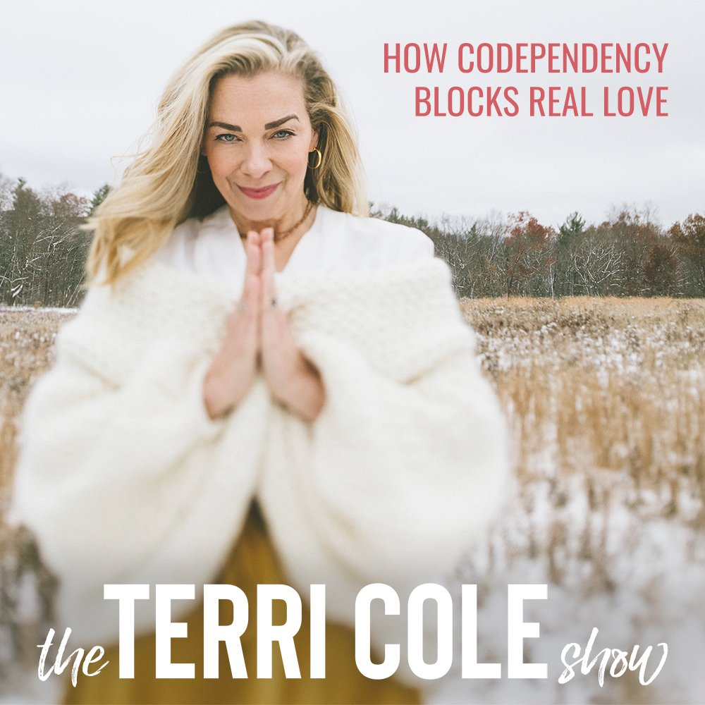 How Codependency Blocks Real Love on The Terri Cole Show