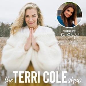 Dr. Shefali on The Terri Cole Show with Terri Cole