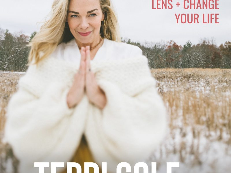 Change Your Lens + Change Your Life on The Terri Cole Show