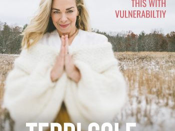 Do Not Confuse This With Vulnerability on The Terri Cole Show