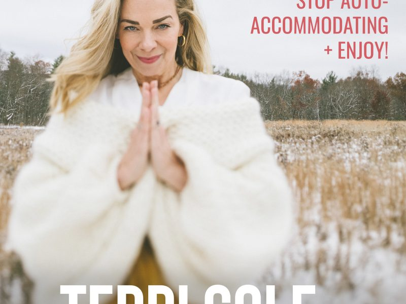 Holiday Guide- Stop Auto-Accommodating + Enjoy! - The Terri Cole Show