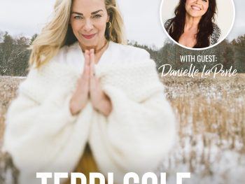 Danielle LaPorte on The Terri Cole Show