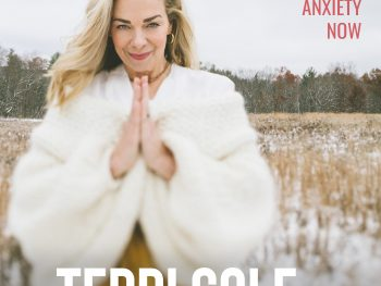Manage Anxiety Now on The Terri Cole Show