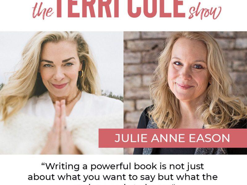 Julie Anne Eason on The Terri Cole Show