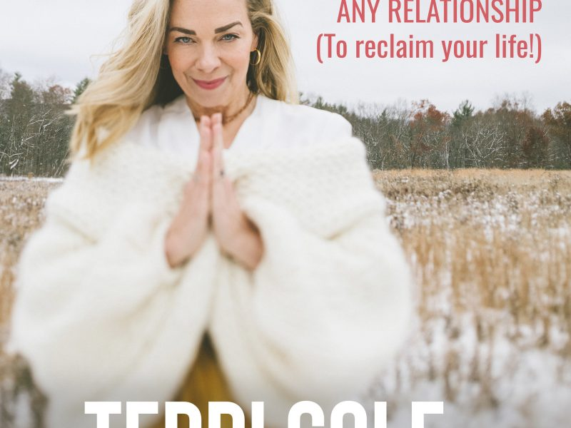 Permission to End ANY Relationship (To reclaim your life!) on The Terri Cole Show